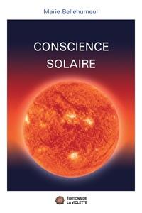Marie Bellehumeur - Conscience solaire.