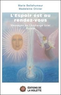 Marie Bellehumeur et Madeleine Olivier - L'espoir est au rendez-vous.