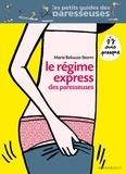 Marie Belouze-Storm - Le régime des paresseuses.
