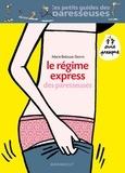 Marie Belouze-Storm - Le régime express des paresseuses.