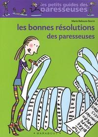 Marie Belouze-Storm - Les Bonnes Résolutions des paresseuses.
