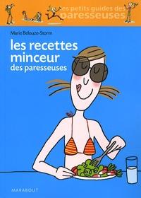 Marie Belouze-Storm - Les Recettes Minceur des paresseuses.