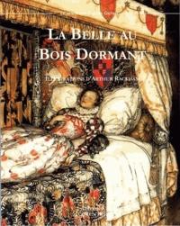 Marie Belser et Arthur Rackham - La Belle au bois dormant.