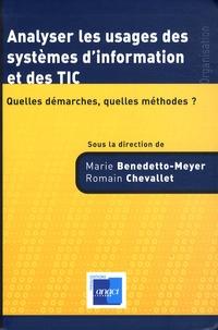 Marie Benedetto-Meyer et Romain Chevallet - Analyser les usages des systèmes d'information et des TIC - Quelles démarches, quelles méthodes ?.