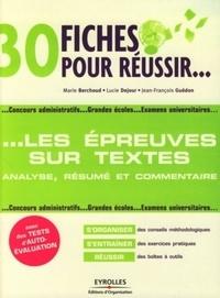 Marie Berchoud et Lucie Dejour - 30 fiches pour réussir les épreuves sur textes.