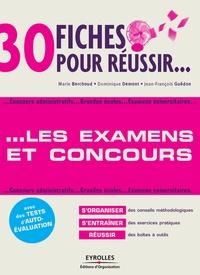 Marie Berchoud et Dominique Demont - 30 fiches pour réussir les examens et les concours.