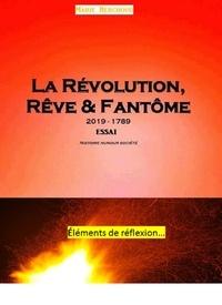 Téléchargements de livres audio gratuits pour iPhone La Révolution, rêve et fantôme  - 1789 - 2019