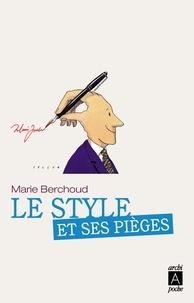 Marie Berchoud - Le style et ses pièges.