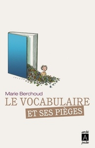 Marie Berchoud - Le vocabulaire et ses pièges.