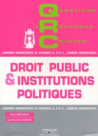 Marie Berchoud et Jean-François Guédon - QRC de droit public et institutions politiques.