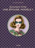 Marie-Bergamote Du Préhaut - Comment être une épouse modèle ?.