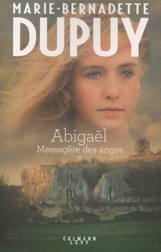 Abigaël, messagère des anges Tome 1
