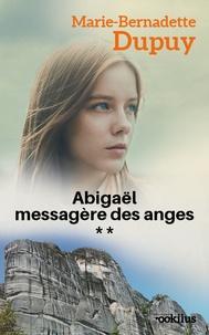 Abigaël messagère des anges (2) : Abigaël messagère des anges (2)