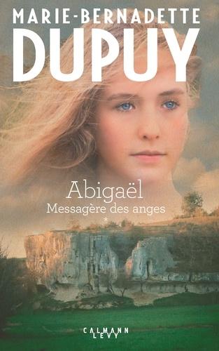 Abigaël Tome 1 - Marie-Bernadette Dupuy - Format ePub - 9782702162163 - 15,99 €