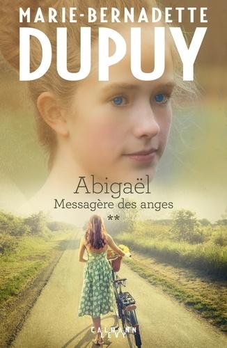 Abigaël tome 2 : Messagère des anges