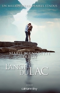 Marie-Bernadette Dupuy - L'Ange du lac -Orpheline des neiges-T6.