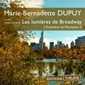 Marie-Bernadette Dupuy et Lara Suyeux - L'Orpheline de Manhattan (Tome 2) - Les lumières de Broadway.