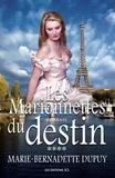 Marie-Bernadette Dupuy - L'orpheline des neiges  : Les marionnettes du destin.