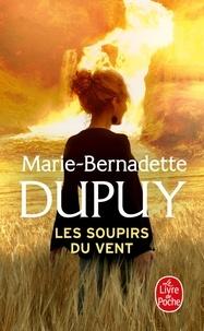 Marie-Bernadette Dupuy - L'orpheline des neiges  : Les soupirs du vent.
