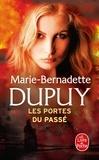 Marie-Bernadette Dupuy - L'orpheline des neiges Tome 5 : Les portes du passé.
