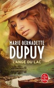 Marie-Bernadette Dupuy - L'orpheline des neiges Tome 6 : L'ange du lac.