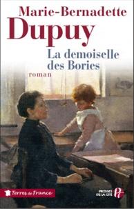 Marie-Bernadette Dupuy - La demoiselle des Bories.