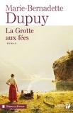 Marie-Bernadette Dupuy - La Grotte aux fées.