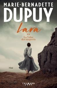Marie-Bernadette Dupuy - Lara Tome 2 : La valse des suspects.