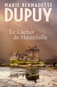 Marie-Bernadette Dupuy - Le cachot de Hautefaille.