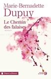 Marie-Bernadette Dupuy - Le chemin des falaises.
