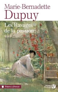 Marie-Bernadette Dupuy - Le moulin du loup Tome 5 : Les ravages de la passion.