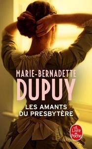 Marie-Bernadette Dupuy - Les amants du presbytère.