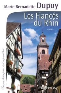 Lire des livres en ligne téléchargements gratuits Les Fiancés du Rhin par Marie-Bernadette Dupuy DJVU