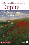 Marie-Bernadette Dupuy - Les occupants du domaine.