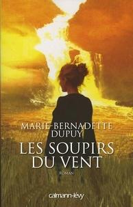 Marie-Bernadette Dupuy - Les Soupirs du vent -Orpheline des neiges-T3 - L'Orpheline des neiges 3.