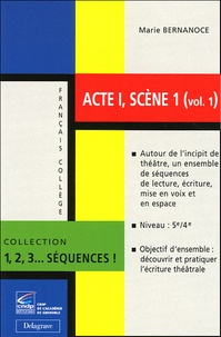 Marie Bernanoce - Actes I, scène 1 - Volume 1.