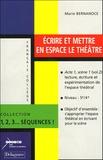 Marie Bernanoce - Ecrire et mettre en espace le théâtre.