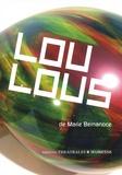 Marie Bernanoce - Loulous.