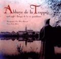 Marie-Bernard et  Frère Albéric - Abbaye de la Trappe - Images de la vie quotidienne (1908-1948).