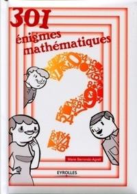 Marie Berrondo-Agrell - 301 énigmes mathématiques.