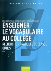 Enseigner le vocabulaire au collège - Recherche, pratiques de classe, outils.pdf