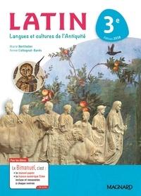 Marie Berthelier et Annie Collognat-Barès - Latin 3e - Langues et cultures de l'Antiquité.