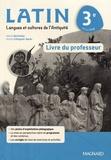 Marie Berthelier et Annie Collognat-Barès - Latin 3e - Livre du professeur.