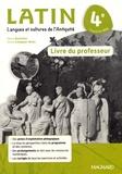 Marie Berthelier et Annie Collognat-Barès - Latin 4e - Livre du professeur.