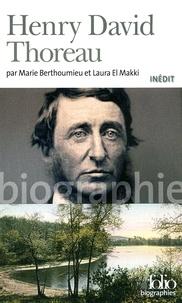 Marie Berthoumieu et Laura El Makki - Henri David Thoreau.