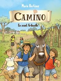 Marie Bertiaux - En avant Gribouille ! - Camino volume 2.