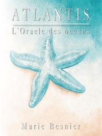 Marie Besnier - Atlantis - L'oracle des océans.