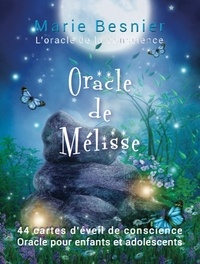 Marie Besnier - Oracle de Mélisse - L'oracle de la conscience.