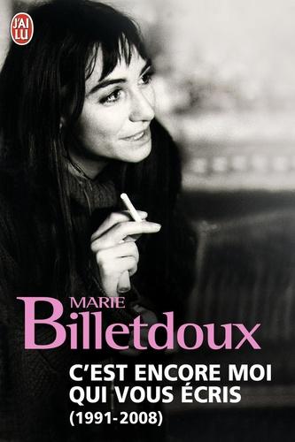 Marie Billetdoux - C'est encore moi qui vous écris, Coffret en 2 volumes - C'est encore moi qui vous écris 1968-1990 ; C'est encore moi qui vous écris 1991-2008.
