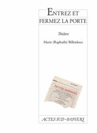 Marie Billetdoux - Entrez et fermez la porte.